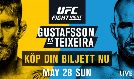 UFC Fight Night Stockholm - Gustafsson vs Teixeria tickets at ERICSSON GLOBE/Stockholm Live in Stockholm