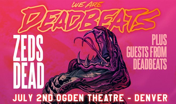 Zeds Dead tickets at Ogden Theatre in Denver