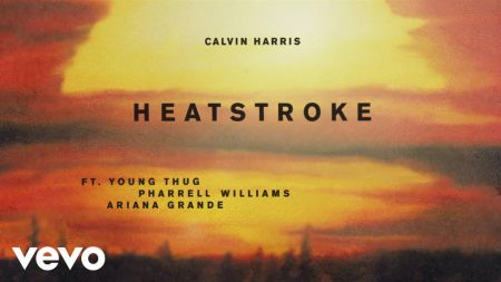 Listen: Calvin Harris releases 'Heatstroke' featuring Ariana Grande, Pharrell Williams and Young Thug