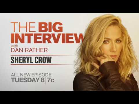 Dan Rather prepares to sit down with Sheryl Crow for 'The Big Interview'
