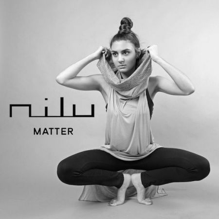 Exclusive premiere: nilu shares beautiful new tune 'Matter'