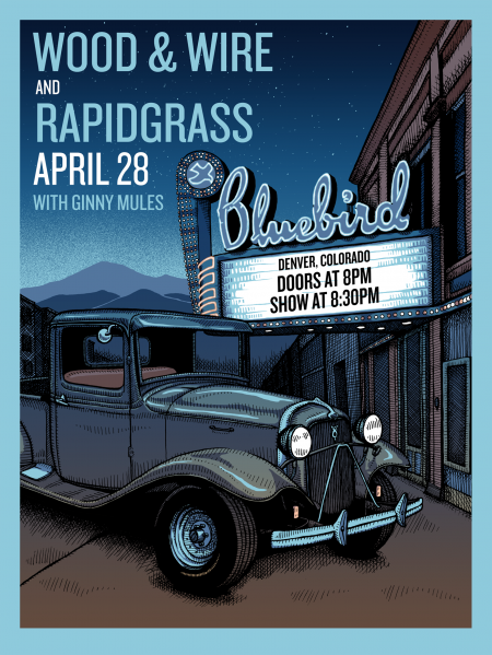 Wood & Wire and Colorado's own Rapidgrass will co-headline the Bluebird April 28.