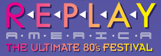 Replay, the Ultimate 80s Festival, announces favorites line-up and tour dates
