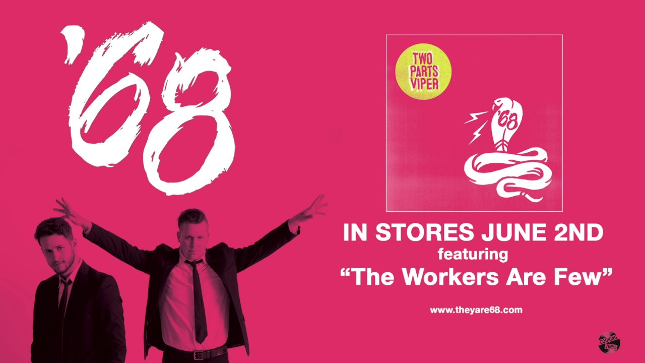 AXS Premiere: '68 release new track 'The Workers Are Few'