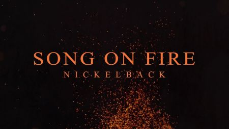 Watch: Nickelback debuts lyric video for brand new single 'Song on Fire'