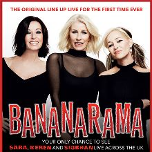 Bananarama - EXTRA SHOW ADDED tickets at SEC Armadillo in Glasgow