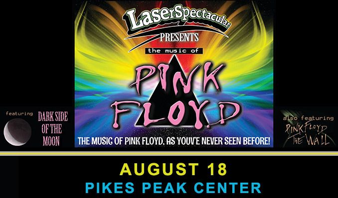 Laser Spectacular Featuring Music of Pink Floyd tickets at Pikes Peak Center in Colorado Springs