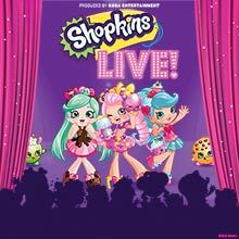 Shopkins Live! tickets at Arvest Bank Theatre at The Midland in Kansas City