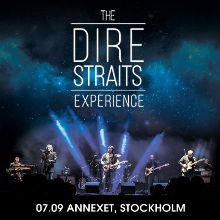 The Dire Straits Experience tickets at ANNEXET/Stockholm Live in Stockholm