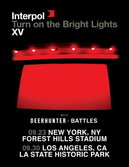 Shows In Los Angeles >> Interpol To Play Turn On The Bright Lights Anniversary