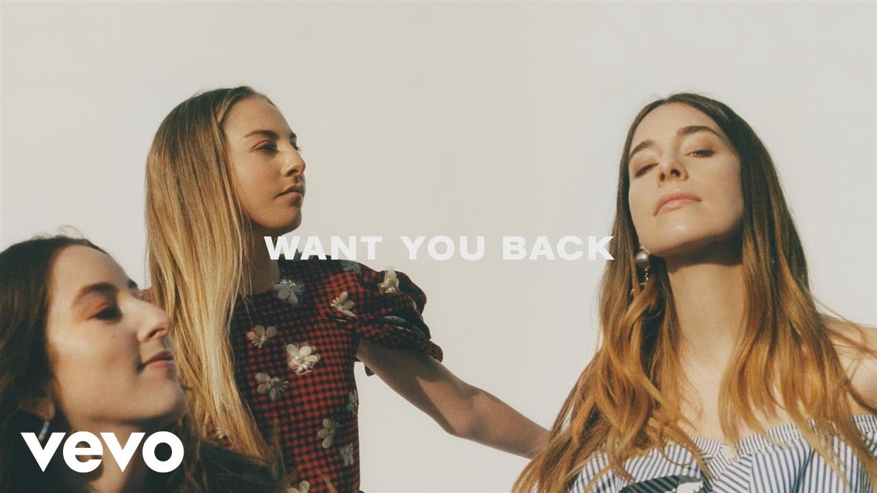 Haim release new single 'Want You Back'