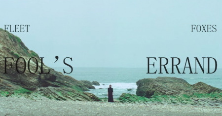 "Fleet Foxes released the music video for ""Fool's Errand"" on Friday, the second single from their upcoming Crack-Up album."