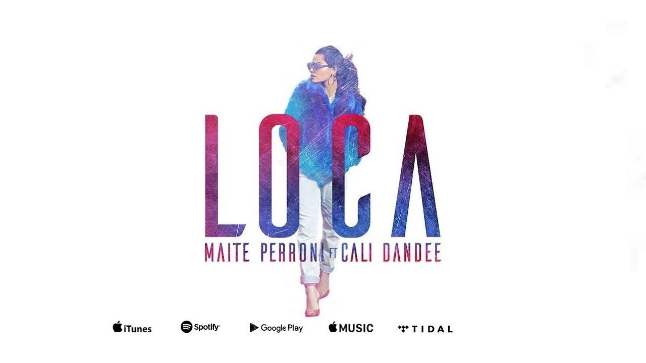 Listen: Maite Perroni goes 'Loca' on new collaboration with Cali & El Dandee