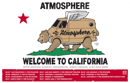 Atmosphere is returning to the Golden State in August