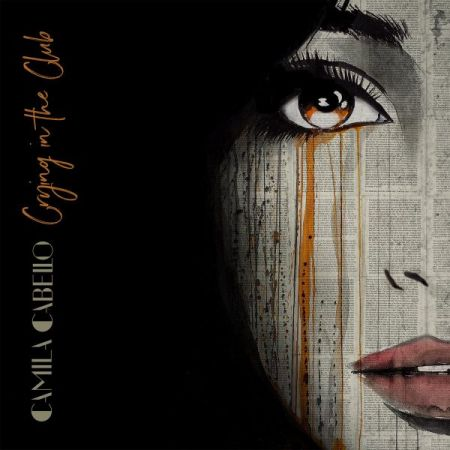 """Crying in the Club"" single cover"