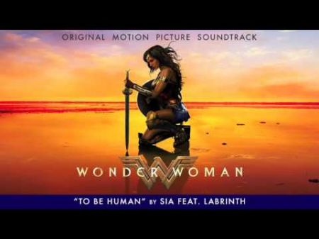 Listen: Sia contributes 'To Be Human' to 'Wonder Woman' soundtrack