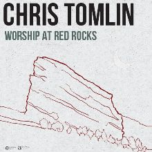Chris Tomlin tickets at Red Rocks Amphitheatre in Morrison