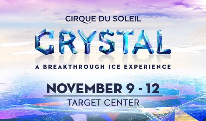 Cirque du Soleil Crystal – A Breakthrough Ice Experience tickets at Target Center in Minneapolis