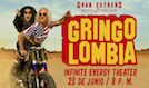 Gringolombia: Gran Estreno en USA tickets at Infinite Energy Theater in Duluth