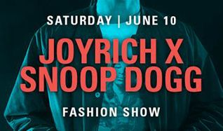 JOYRICH x SNOOP DOGG tickets at L.A. LIVE's Event Deck in Los Angeles
