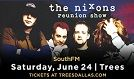 The Nixons tickets at Trees in Dallas/Ft. Worth