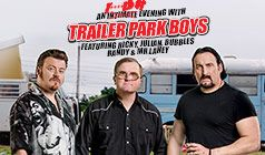 Trailer Park Boys tickets at Arvest Bank Theatre at The Midland in Kansas City