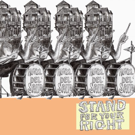 Listen to Hotel Del Salto's exquisite new single 'Stand for Your Right'