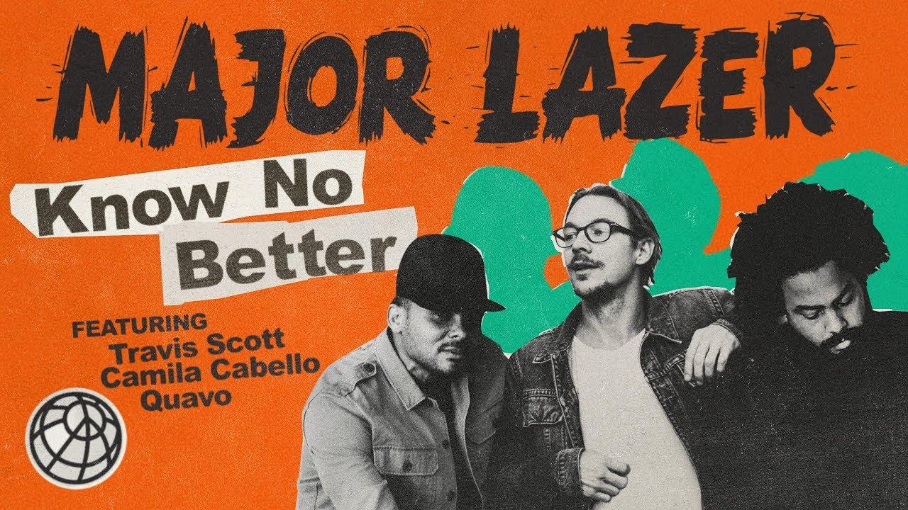 Watch: Major Lazer's new video 'Know No Better' featuring Travis Scott, Camila Cabello & Quavo