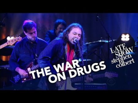 Watch the War On Drugs debut new single, 'Holding On,' on Colbert's 'Late Show'
