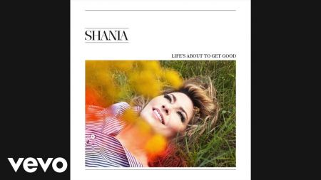 Listen: Shania Twain debuts single 'Life's About to Get Good' from new album 'Now'