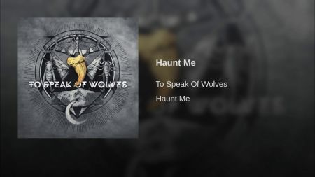 To Speak Of Wolves drop new song 'Haunt Me'