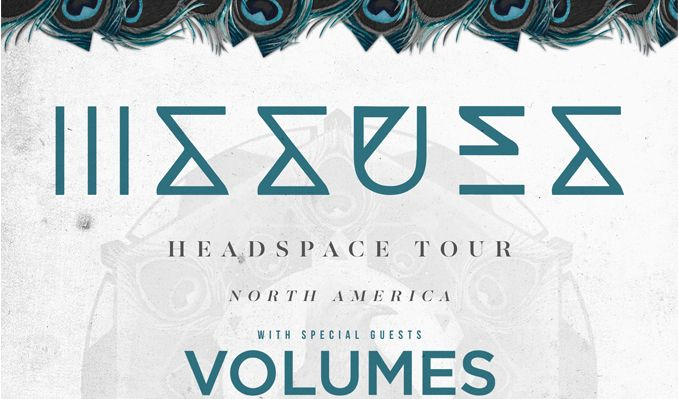 Issues – Headspace Tour tickets at PlayStation Theater in New York