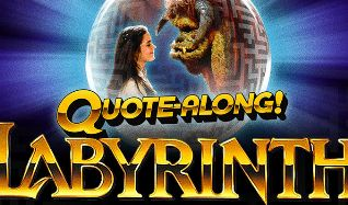 Quote-Along LABYRINTH tickets at The Theatre at Ace Hotel in Los Angeles