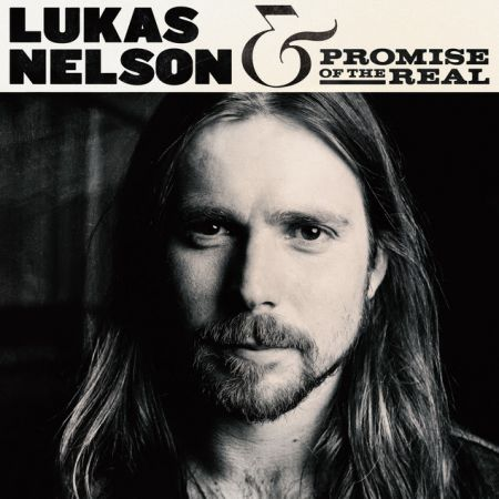 The cover art for Lukas Nelson & Promise of the Real