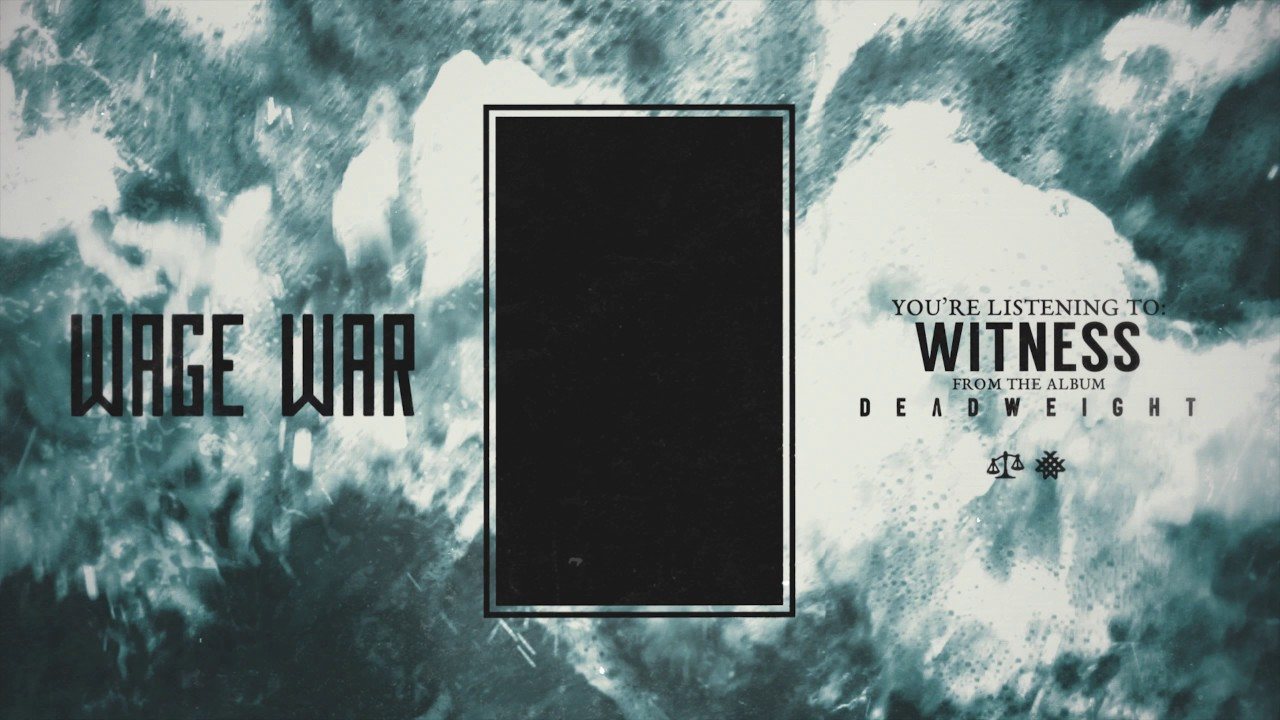 Wage War release new song 'Witness'