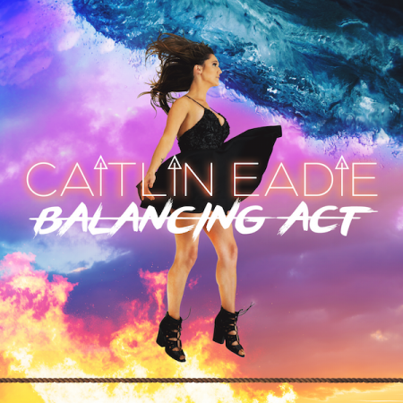 Caitlin Eadie streams new album 'Balancing Act'