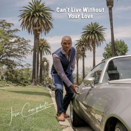 Interview: Jesse Campbell Discusses New Single, 'Can't Live Without Your Love'