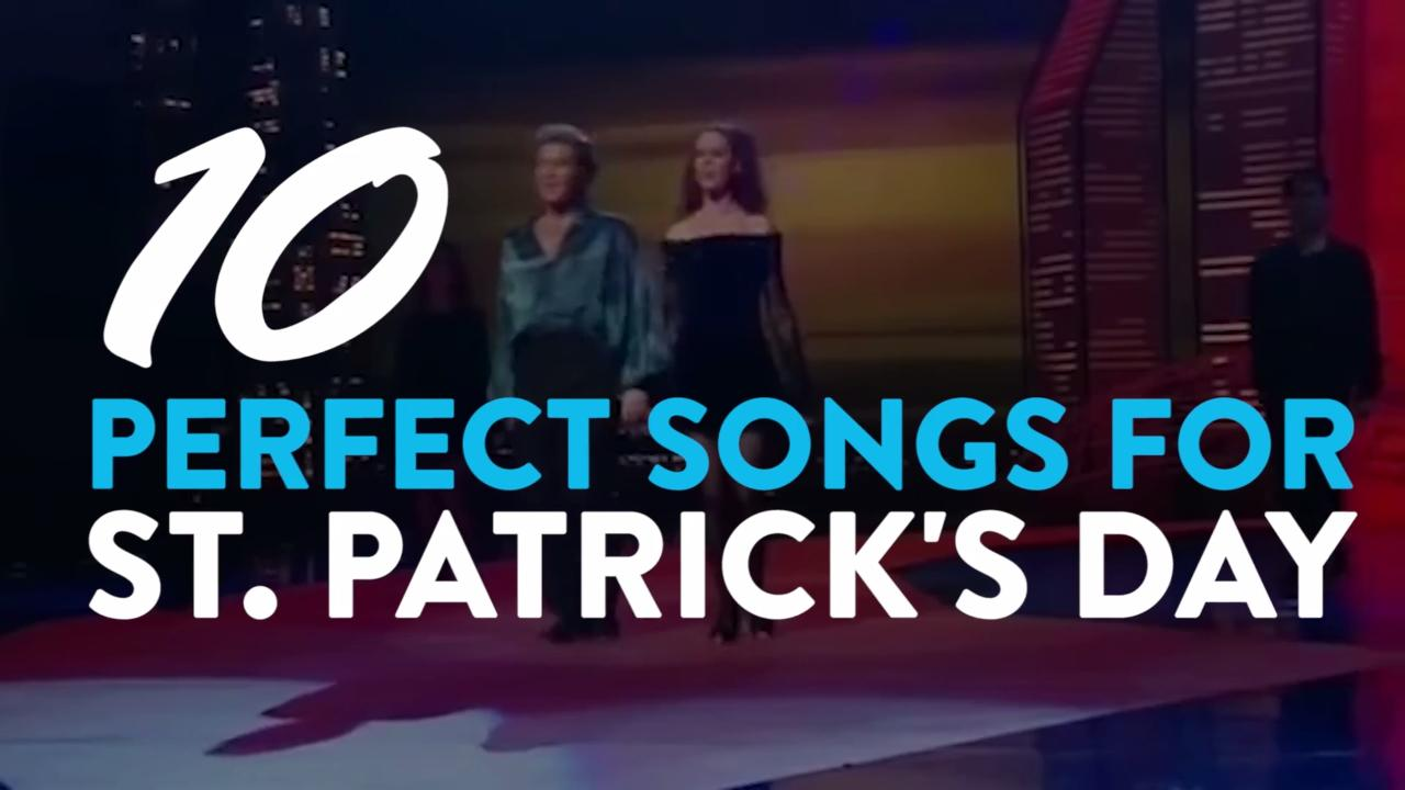 The best songs for St. Patrick's Day
