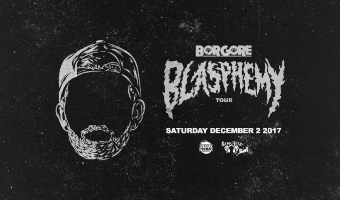 Blasphemy Tour feat. Borgore tickets at Rams Head Live! in Baltimore