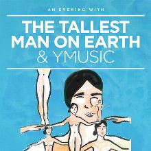The Tallest Man On Earth & yMusic tickets at Pioneer Works in Brooklyn