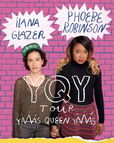 """Broad City's Ilana Glazer and2 Dope Queens' Phoebe Robinson will head out on a co-headlining, """"YQY"""" comedy tour this November."""