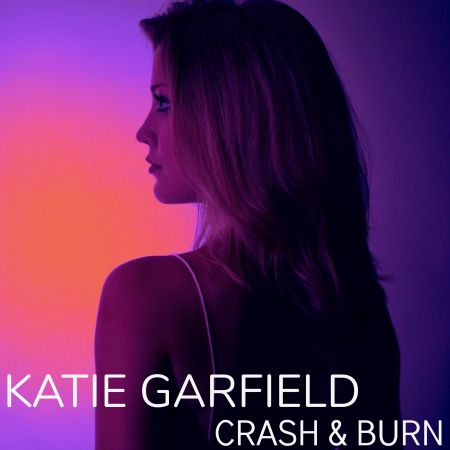 Interview: Katie Garfield discusses inspired new EP, 'Crash & Burn'
