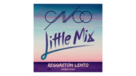 Listen: CNCO mixes with Little Mix on 'Reggaetón Lento' remix