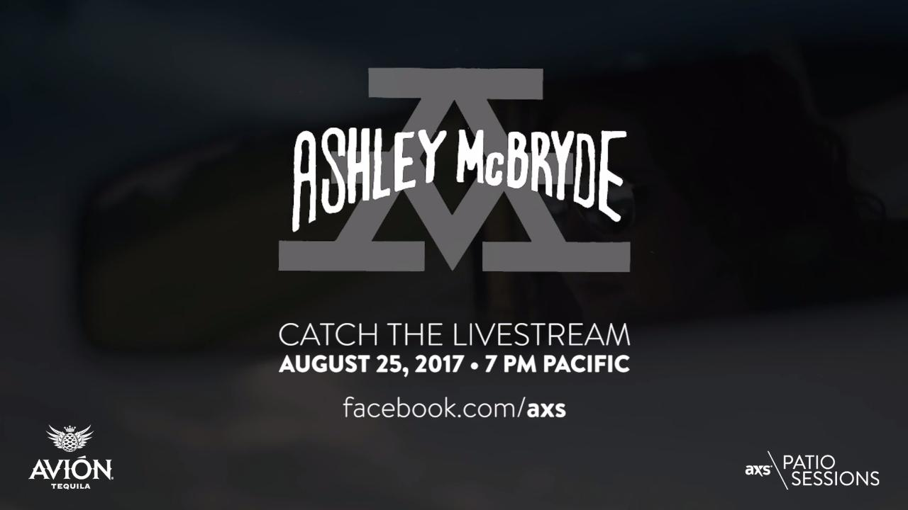 Next up on the AXS Patio Sessions presented by AVIÓN: Ashley McBryde