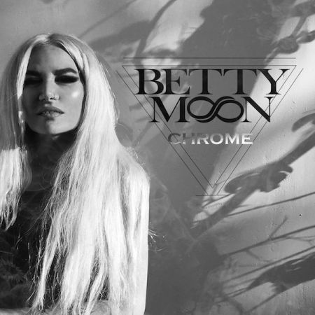 Listen: Betty Moon exclusively streams her upcoming album 'Chrome'