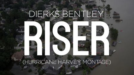Dierks Bentley's song 'Riser' an emotional montage for Hurricane Harvey