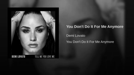 Listen: Demi Lovato releases powerful track 'You Don't Do it For Me Anymore'