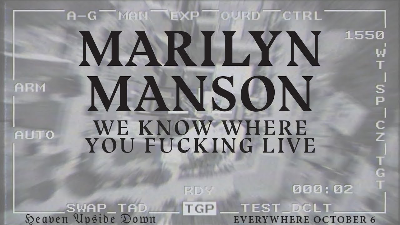 Listen: Marilyn Manson debuts new single 'We Know Where You F***ing Live'