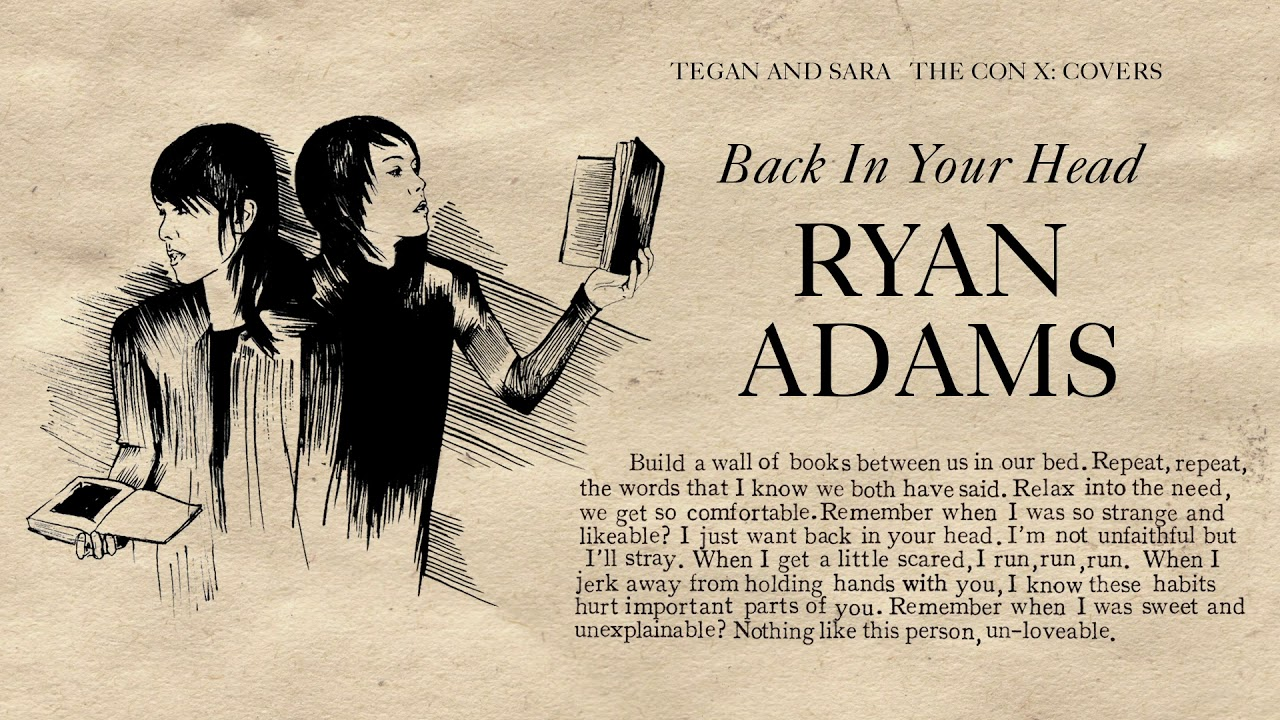 Listen: Ryan Adams puts his spin on Tegan and Sara's 'Back in Your Head'