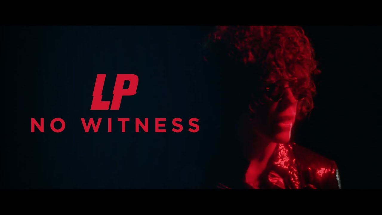 LP takes on today's injustices in 'No Witness' music video